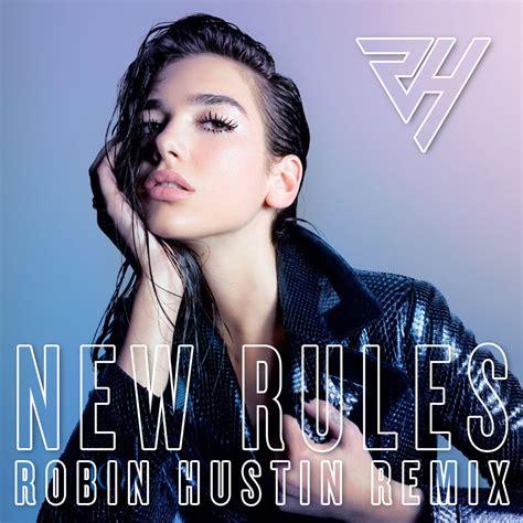 new rules new rules robin hustin remix