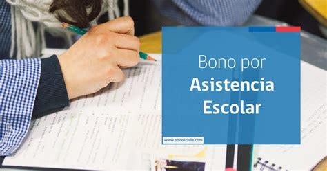 Bono De Asistencia 2016 | bono por asistencia escolar requisitos y c 243 mo obtenerlo