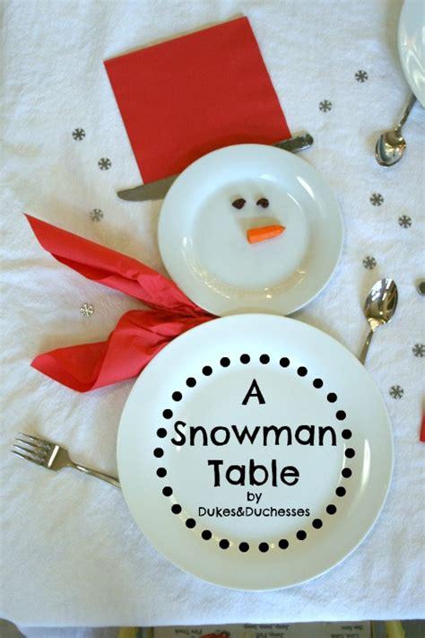 a snowman table setting dukes and duchesses
