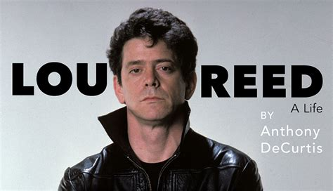 lou reed a life spill book review anthony decurtis lou reed a life the spill magazine