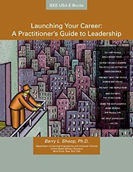 status a s guide to leadership books launching your career book 3 a practitioners guide to