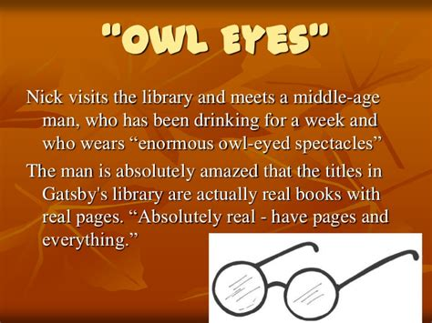 symbolism in the great gatsby the owl eyed man the great gatsby chapters 1 4