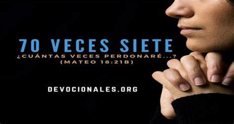 191 cuantas veces hay que perdonar 191 que significa perdonar setenta veces siete biblia y jes 250 s