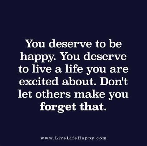 you deserve this not that living an abundant after near abuse and addiction books quot you deserve to be happy you deserve to live a you