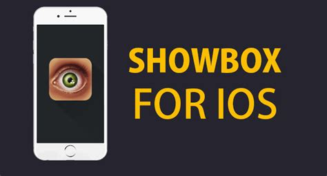 showbox apk ios showbox app apk for android ios pc
