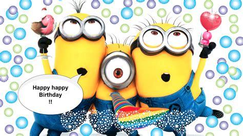 happy birthday minion images happy image gallery happy birthday minions wallpaper
