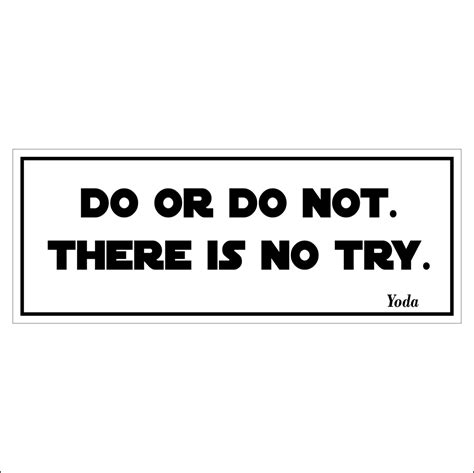 do or do not there is no try tattoo do or do not there is no try png