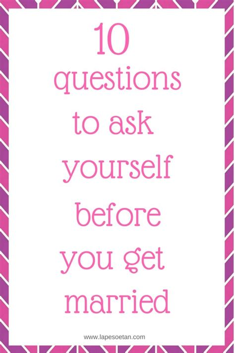 Ten Ways To Get A To Ask You Out by 10 Questions To Ask Yourself Before You Get Married Lape