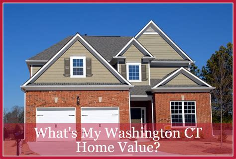 what s my washington ct home value