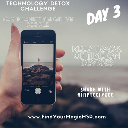 How To Detox Technology by Find Your Magic As A Highly Sensitive Person Find