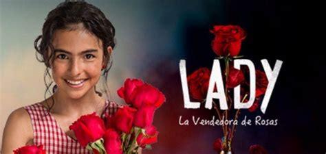 lady la vendedora de rosas lady la vendedora de rosas la primera impresi 243 n la