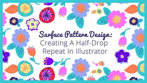 repeat pattern in illustrator surface pattern design half drop repeat in illustrator