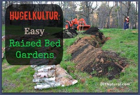 hugelkultur bed hugelkultur german style raised garden beds herbs and oils hub