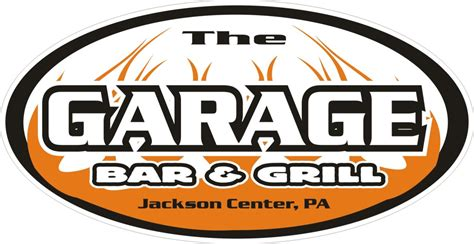 The Garage Bar Grill The Garage Bar Grill Now Open