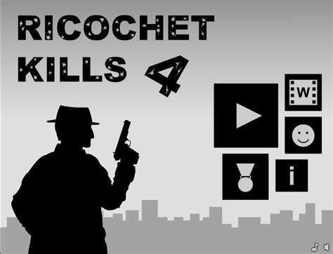 ricochet kills 5 ricochet kills 4 ricochet kills 4 hacked cheats hacked online games