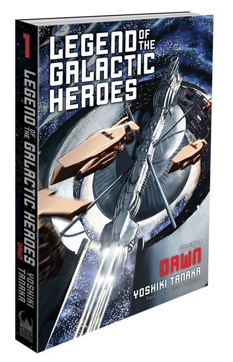 lightbringer legends of light book 1 volume 1 books pr publication of legend of the galactic heroes finally