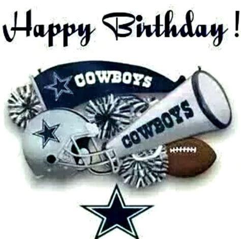 Happy Birthday Cowboy Quotes Dallas Cowboys Dallas And Happy Birthday On Pinterest