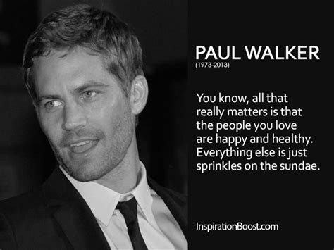 walker quotes quotes about paul walker quotesgram