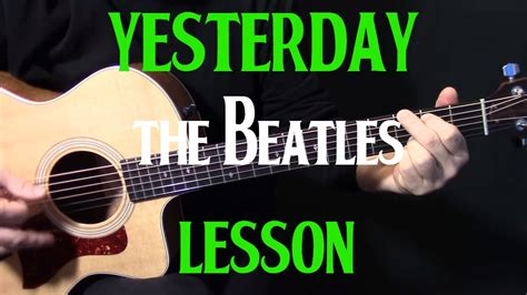 tutorial guitar beatles how to play quot yesterday quot on guitar by the beatles paul