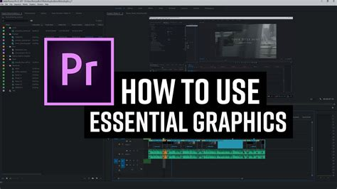 How To Use Essential Graphics In Premiere Pro Cc 2017 April Youtube Premiere Pro Essential Graphics Templates