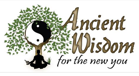 Ancient Wisdom by Ancient Wisdom For The New You About Ancient Wisdom For