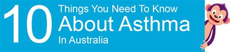 10 things you need to know about asthma in australia caremonkey