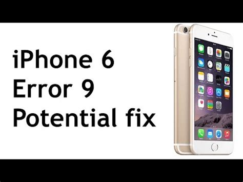 iphone 6 error 9 14 solutions