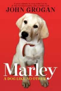 Marley And Me Book Report by Spiritual Book Review Quot Marley A Like No Other Quot