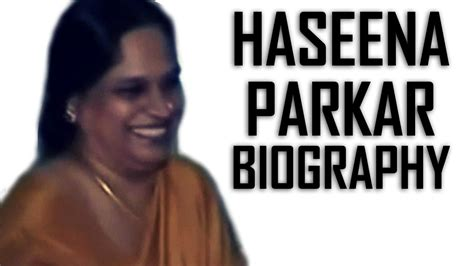 daud ibrahim biography in hindi new video haseena parkar biography don ki behen inpe