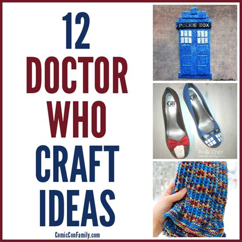 dr who diy crafts 12 doctor who craft ideas comic con family