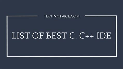 best c ide linux best c and c ide with compilers windows 7 8 os x linux