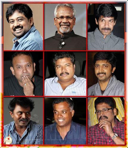 best directors top 20 directors in tamil cinema behindwoods