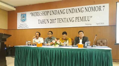 Uu No 7 Th 2017 Tentang Pemilu tingkatkan animo masyarakat terhadap pemilu 2019 palapa news