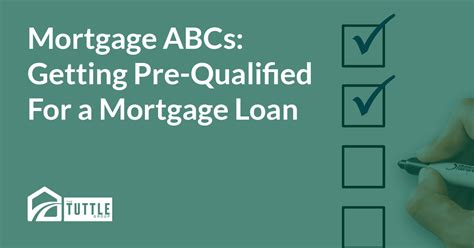 mortgage abcs getting pre qualified for a mortgage loan