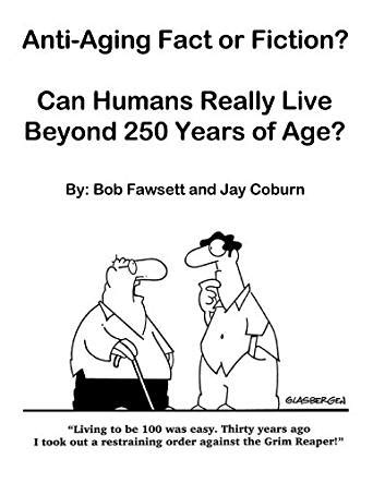 libro the fact or fiction anti aging fact or fiction can humans really live beyond 250 years of age english edition