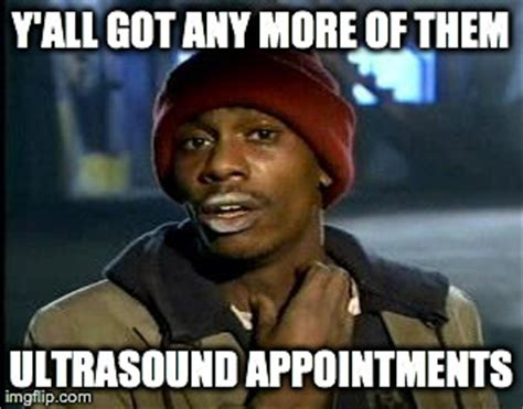 Ultrasound Meme - after seeing the heartbeat for the first time today i