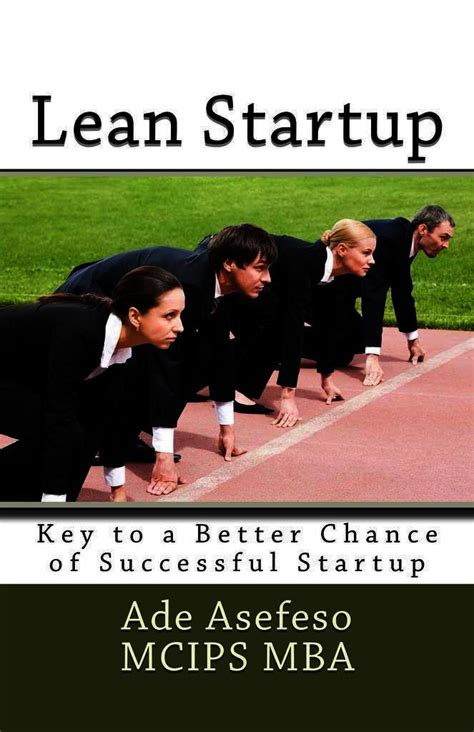 Mba Chance 3 by Read Lean Startup Key To A Better Chance Of Successful