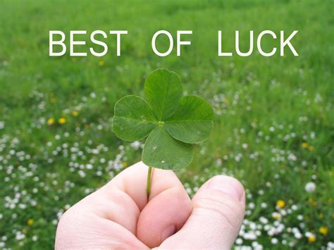 bet of luck good luck quotes images messages wishes sms