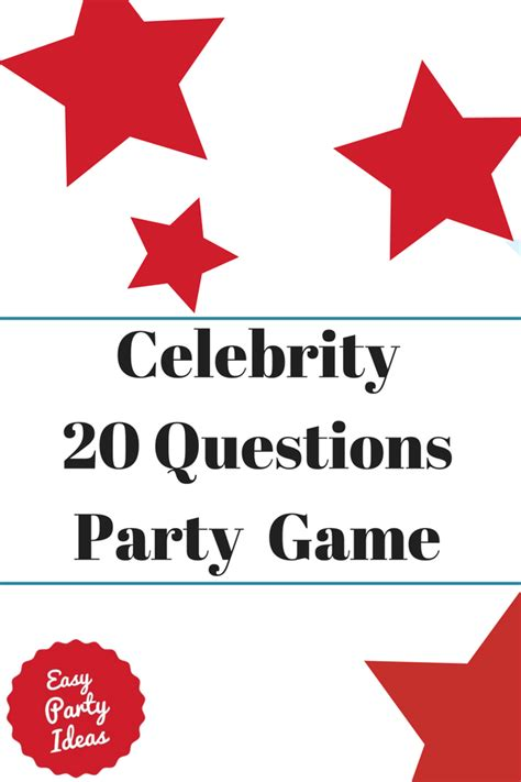 celebrity party games celebrity twenty questions party game
