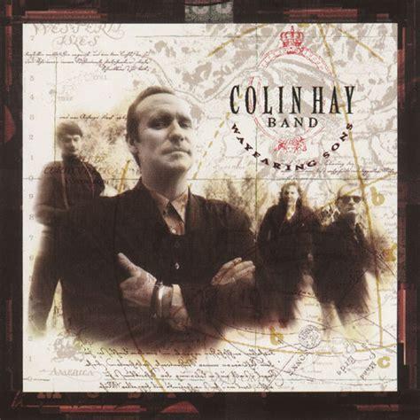 Cd Colin Colin colin hay band wayfaring sons cd album at discogs
