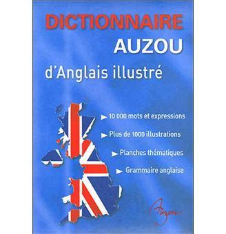 grand dictionnaire danglais mon grand dictionnaire d anglais illustr 233 cartonn 233 collectif achat livre achat prix fnac