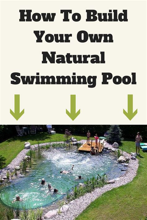 i want to build my own home how to build your own natural swimming pool diy stratosphere