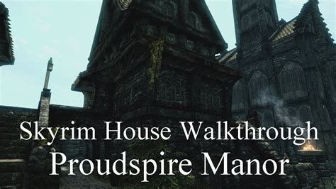 how do you buy a house in solitude skyrim proudspire manor walkthrough youtube