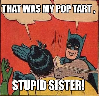Pop Tart Meme - pop tart meme 28 images my god stand back high