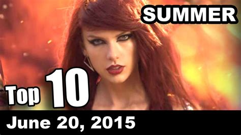 2015 top summer songs top 10 summer songs of the week june 20 2015 youtube