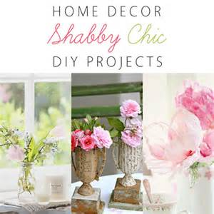 home decor shabby chic home decor shabby chic diy projects the cottage market