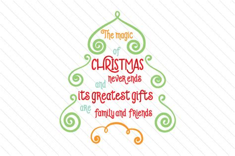 the magical christmas creative 1539967875 the magic of christmas never ends svg cut file by creative fabrica freebies creative fabrica