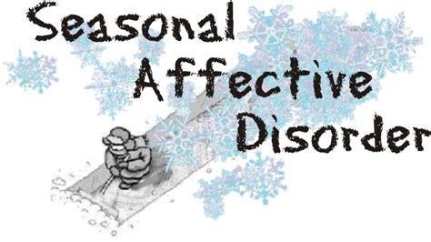 seasonal affective disorder l affective disorder seasonal sad causes symptoms