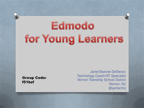 edmodo codes for fun edmodo for young learners presented by janet desenzo