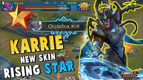 Skin Karrie Rising karrie rising new skin 31 kills fast gameplay mobile legends